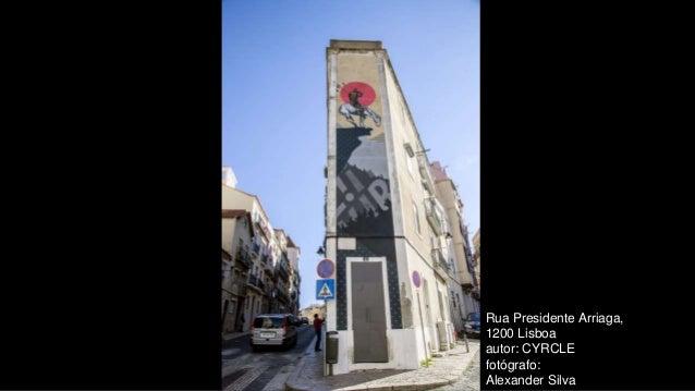 Rua Presidente Arriaga, 1200 Lisboa autor: CYRCLE fotógrafo: Alexander Silva