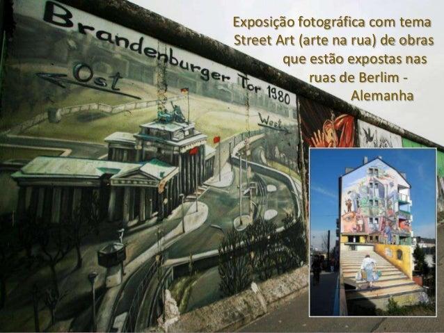 StreetArt - EXPOSIÇÃO FOTOGRÁFICA E PROJEÇÕES Slide 2