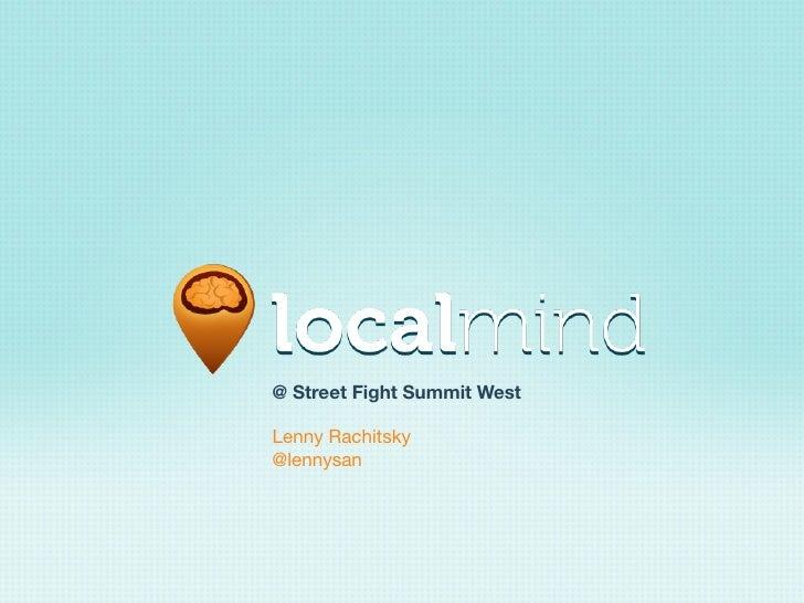 @ Street Fight Summit WestLenny Rachitsky@lennysan