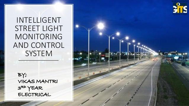 Intelligent Street Light Monitoring System