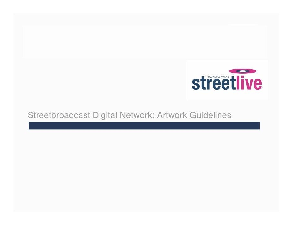 Streetbroadcast Digital Network: Artwork Guidelines