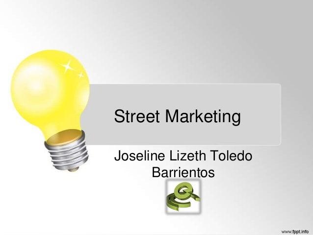 Street Marketing Joseline Lizeth Toledo Barrientos