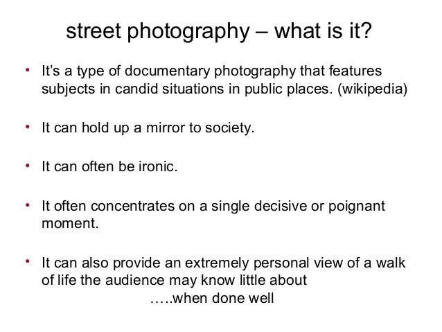 street photography – what is it? • It's a type of documentary photography that features subjects in candid situations in p...