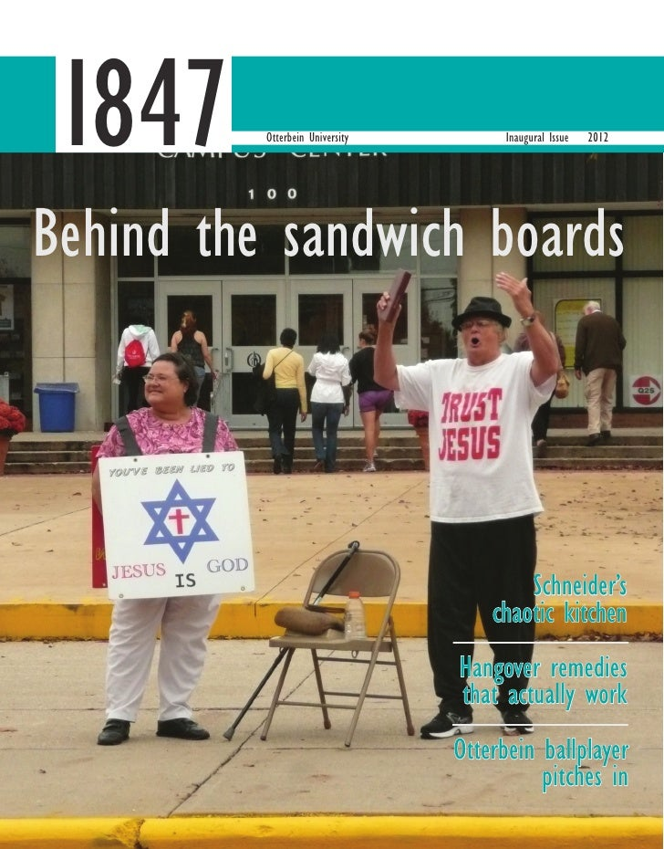 1847      Otterbein University         Inaugural Issue   2012Behind the sandwich boards                                   ...
