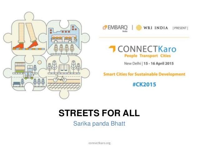 STREETS FOR ALL Sarika panda Bhatt connectkaro.org
