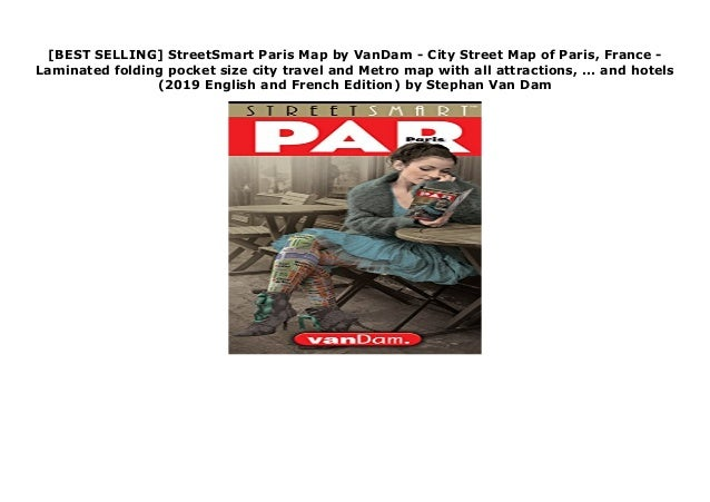 BEST SELLING] StreetSmart Paris Map by VanDam - City Street Map of on