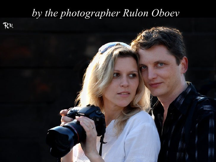by the photographer Rulon Oboev