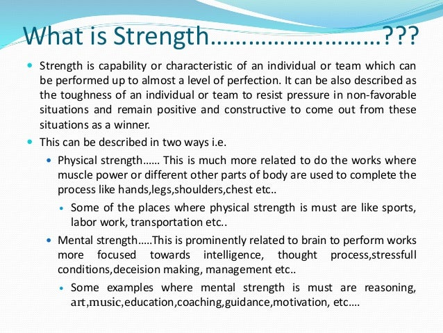 strength and weaknes Leveraging an employee's strengths by putting them where they can do the most good, while working on them to improve on weaknesses helps both the employee and the company's bottom line.