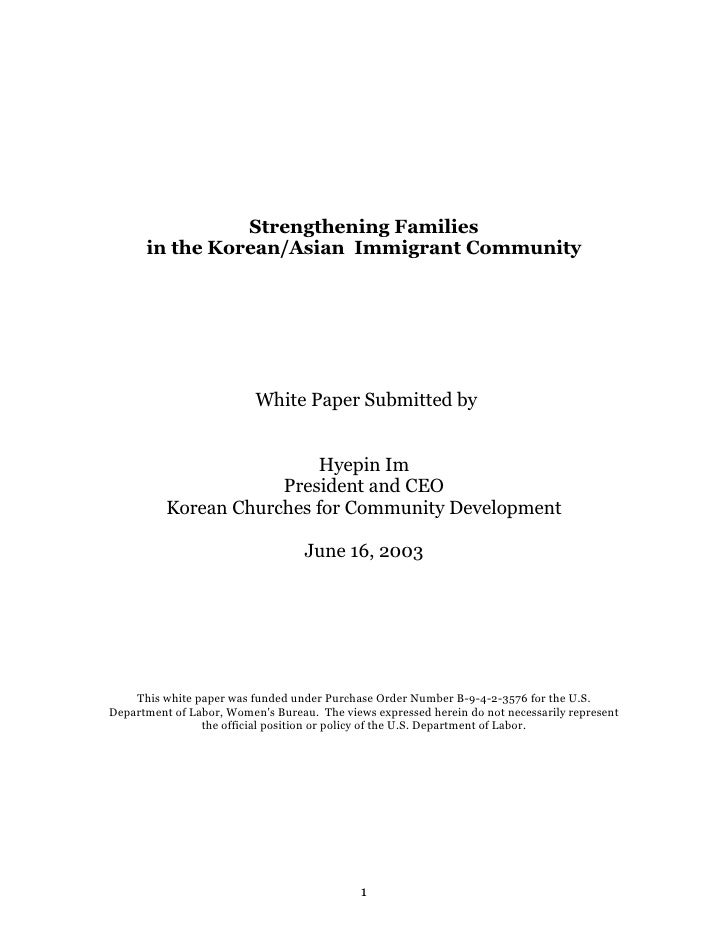 Strengthening Families       in the Korean/Asian Immigrant Community                               White Paper Submitted b...