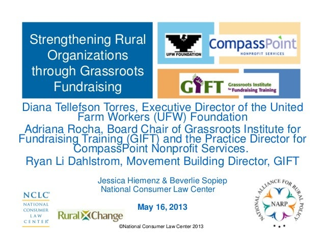 ©National Consumer Law Center 2013Diana Tellefson Torres, Executive Director of the UnitedFarm Workers (UFW) FoundationAdr...