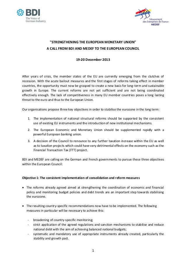 """""""STRENGTHENING THE EUROPEAN MONETARY UNION"""" A CALL FROM BDI AND MEDEF TO THE EUROPEAN COUNCIL 19-20 December 2013  After y..."""