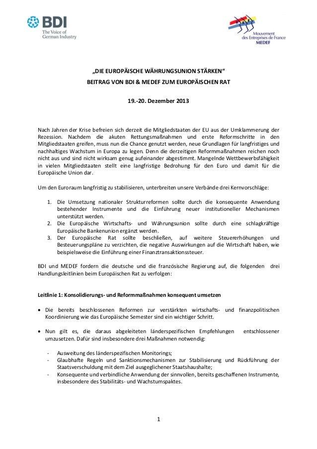 """""""DIE EUROPÄISCHE WÄHRUNGSUNION STÄRKEN"""" BEITRAG VON BDI & MEDEF ZUM EUROPÄISCHEN RAT 19.-20. Dezember 2013  Nach Jahren de..."""