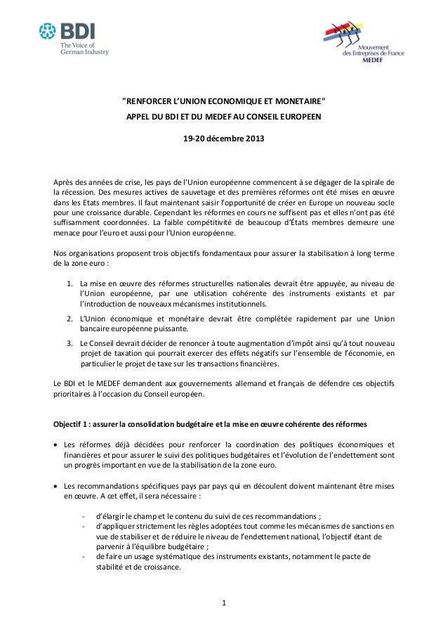 """""""RENFORCER L'UNION ECONOMIQUE ET MONETAIRE"""" APPEL DU BDI ET DU MEDEF AU CONSEIL EUROPEEN 19-20 décembre 2013  Après des an..."""