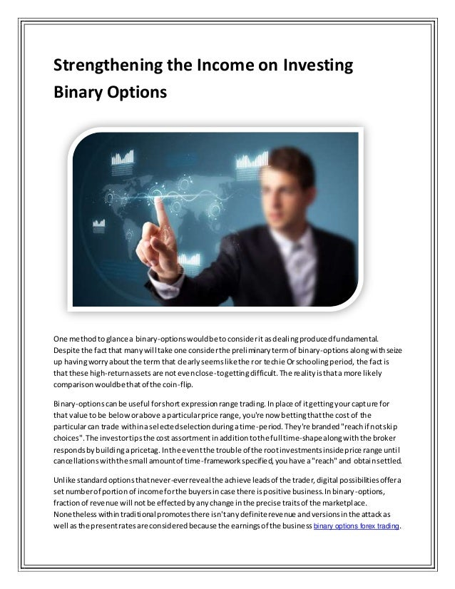 Why invest in binary options
