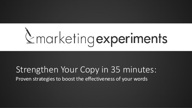 Strengthen Your Copy in 35 minutes: Proven strategies to boost the effectiveness of your words