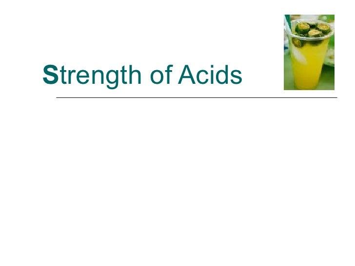 S trength of Acids