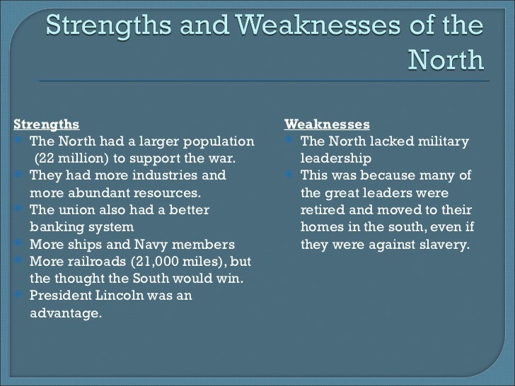 The Civil War: Strengths and Weaknesses of the North and South
