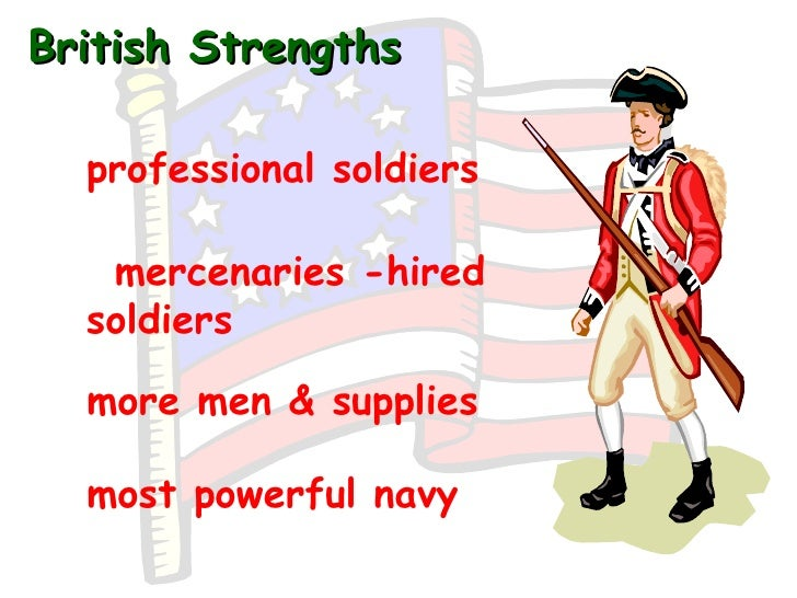 strengths and weaknesses of patriots and loyalists