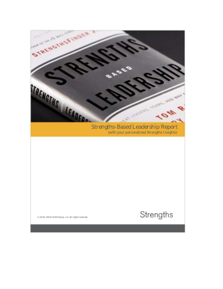 Strengths-Based Leadership Report                                                            (with your personalized Stren...