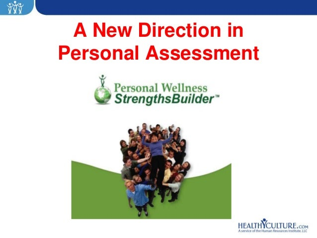 A New Direction inPersonal Assessment