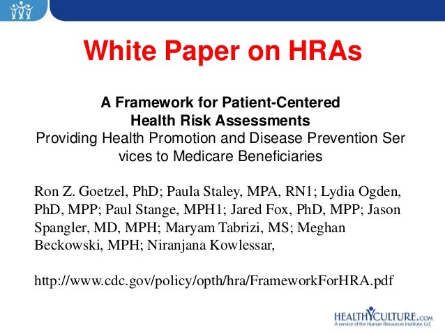 White Paper on HRAs          A Framework for Patient-Centered              Health Risk AssessmentsProviding Health Promoti...