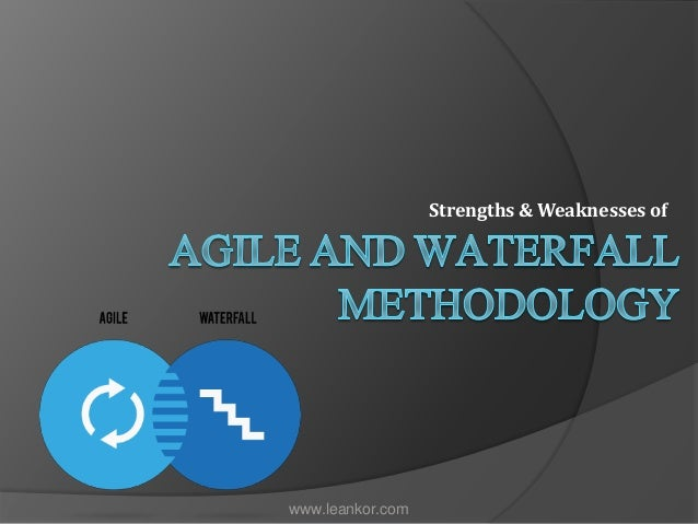 the weakness of agile method The popular agile methodologies are scrum, extreme programming, rational unified process, dynamic system development method and feature driven development each method or techniques has its own strengths and weaknesses.