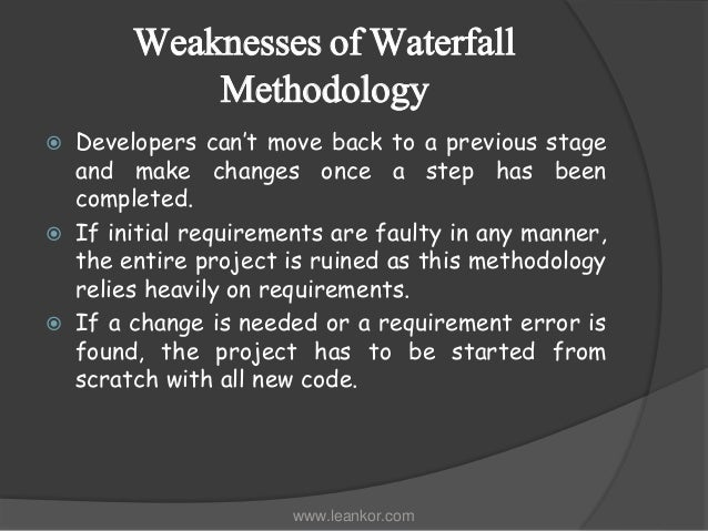 moving from waterfall to agile methodologies strengths weaknesses of agile and waterfall methodology
