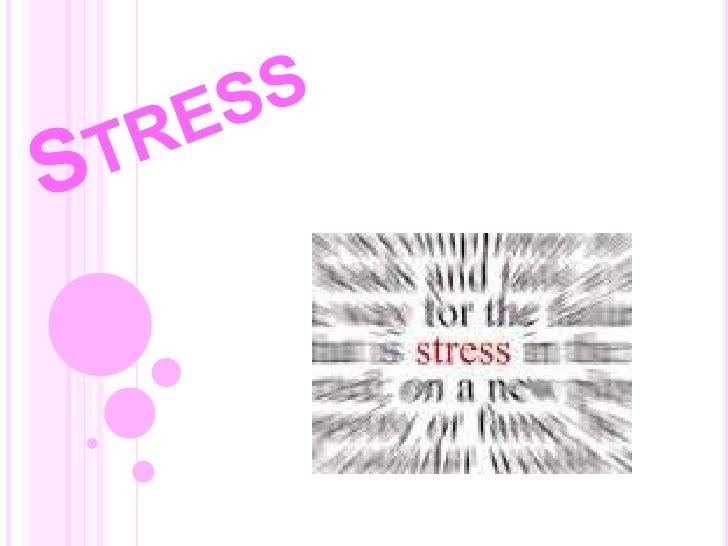Stress<br />