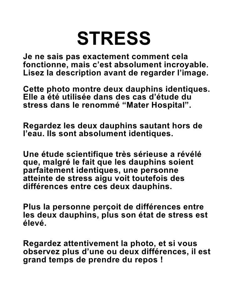 STRESS <ul><li>Je ne sais pas exactement comment cela fonctionne, mais c'est absolument incroyable. Lisez la description a...