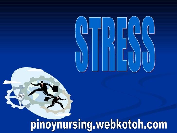 STRESS pinoynursing.webkotoh.com