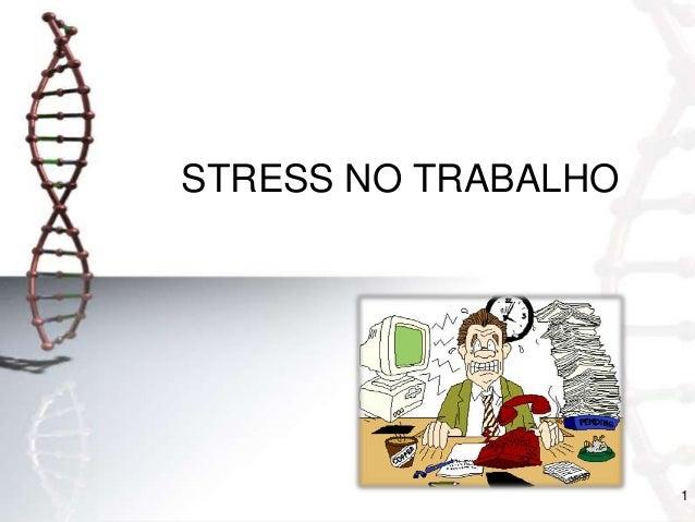STRESS NO TRABALHO  1