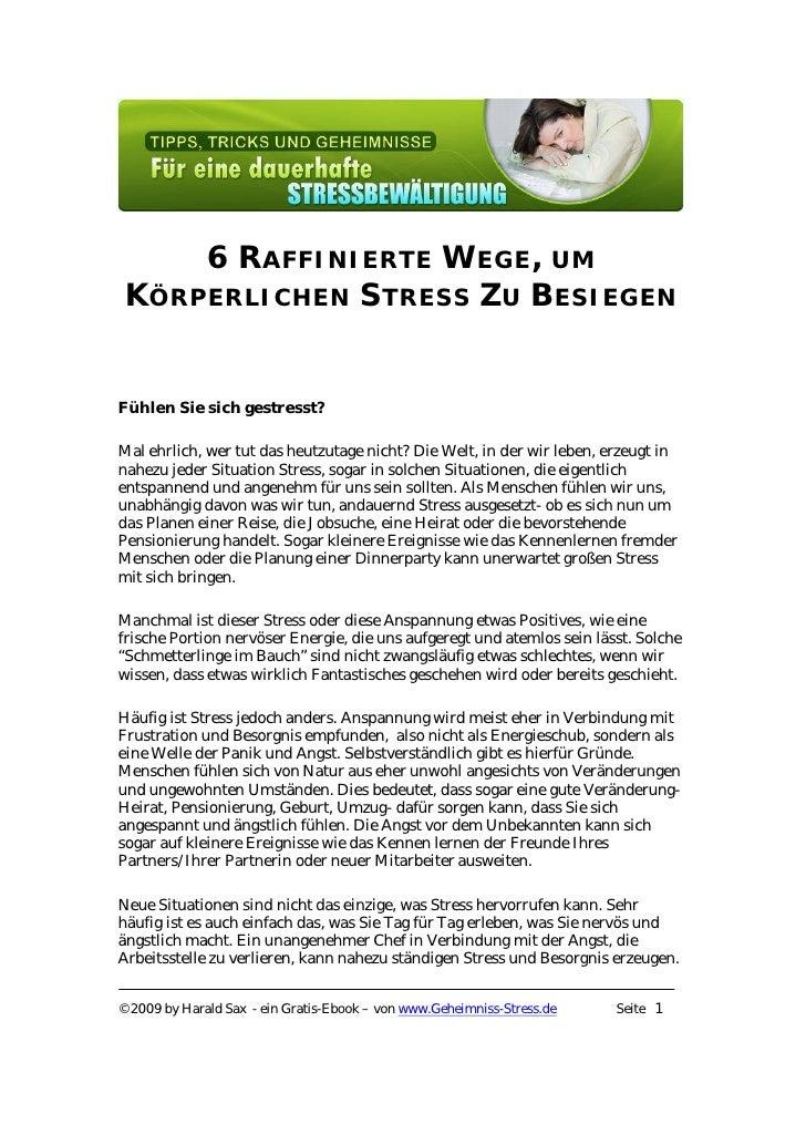 6 RAFFINIERTE WEGE, UM  KÖRPERLICHEN STRESS ZU BESIEGEN   Fühlen Sie sich gestresst?  Mal ehrlich, wer tut das heutzutage ...