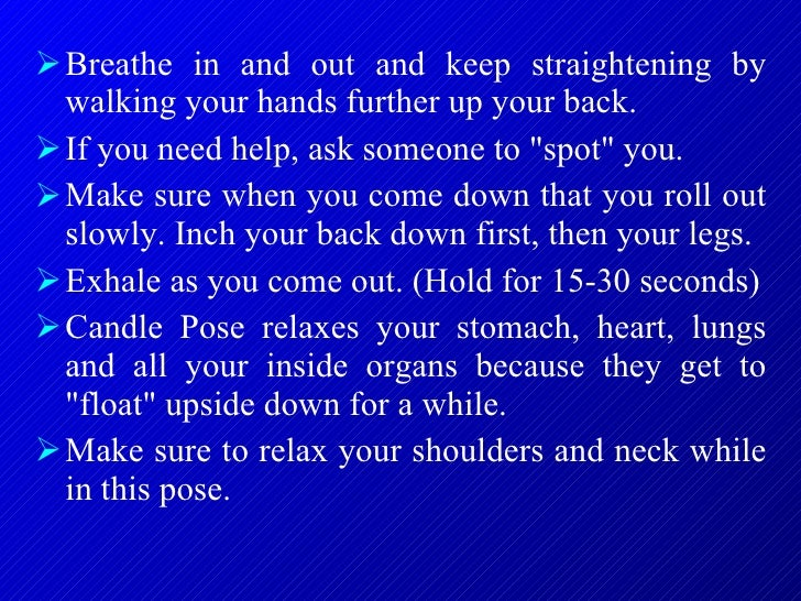 <ul><li>Breathe in and out and keep straightening by walking your hands further up your back.  </li></ul><ul><li>If you ne...
