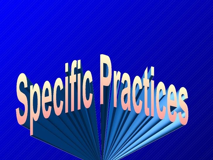Specific Practices
