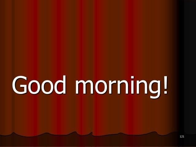 Good morning!121