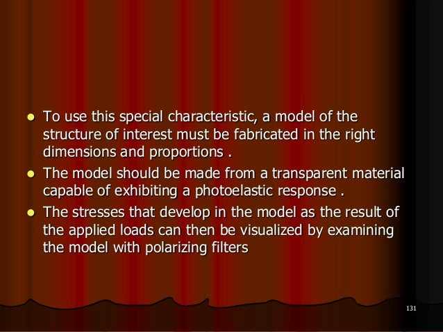  To use this special characteristic, a model of thestructure of interest must be fabricated in the rightdimensions and pr...