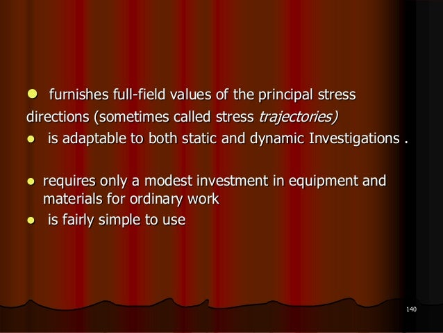  furnishes full-field values of the principal stressdirections (sometimes called stress trajectories) is adaptable to bo...