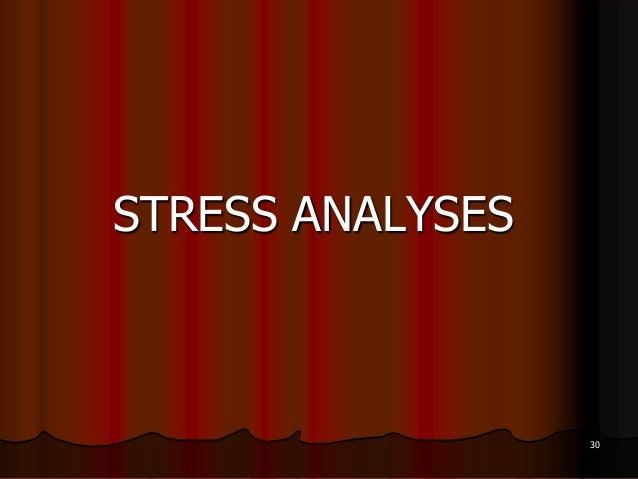 STRESS ANALYSES30