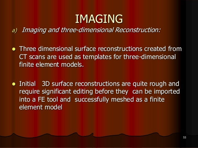 IMAGINGa) Imaging and three-dimensional Reconstruction: Three dimensional surface reconstructions created fromCT scans ar...
