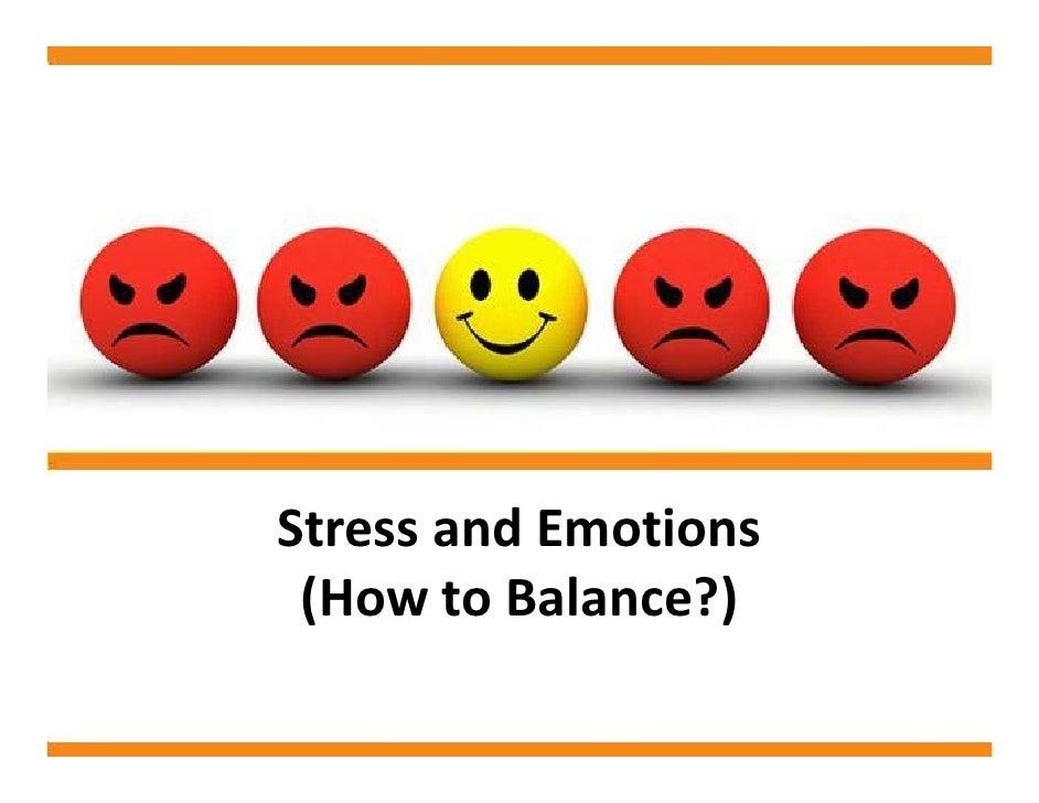 StressandEmotions  (HowtoBalance?)