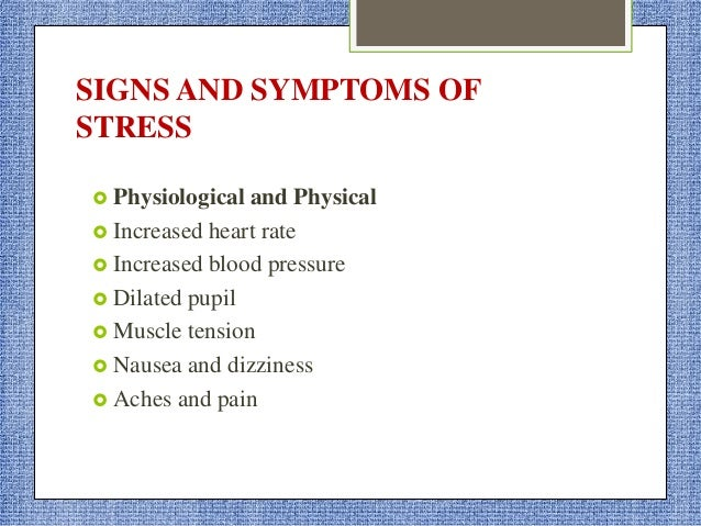 Emotional symptoms  Moodiness  Irritability and short tempered  Agitation or inability to relax  Sense of loneliness