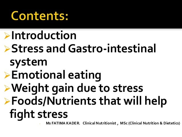 """Stress and Nutrition """"Diet for Stress Management"""" Slide 2"""