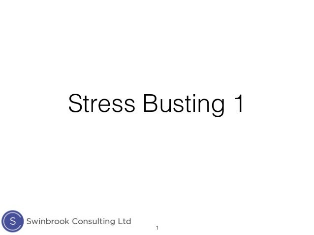 Stress Busting 1 1