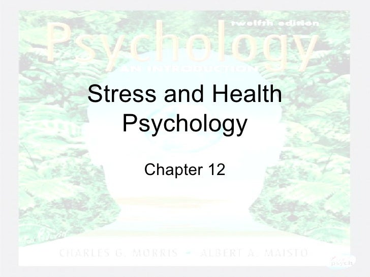 Stress and Health Psychology Chapter 12