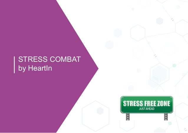 STRESS COMBAT by HeartIn