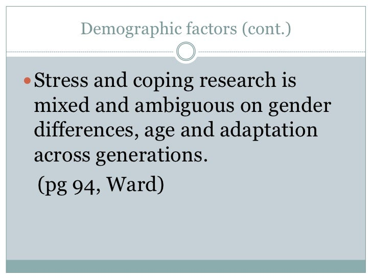 occupational stress and coping age and gender differences The aim of this study was to examine the existence of gender differences in occupational stress  applied psychology  burnout coping depression distress.