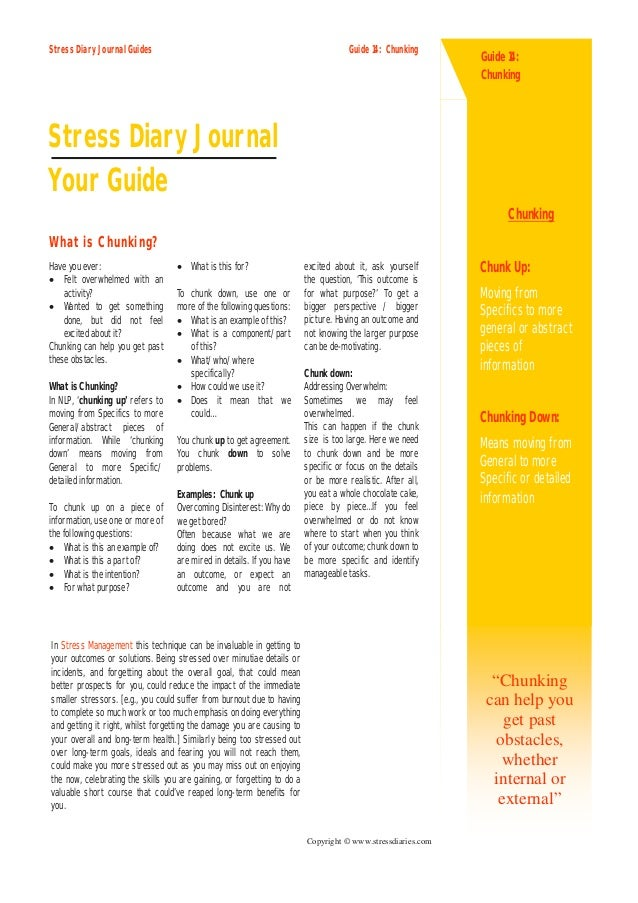 Stress Diary Journal Guides                                                          Guide 14: Chunking                   ...
