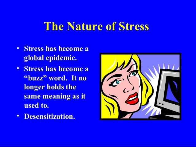 stress in 21st century The stress in the 21st century by: rodrigo carcache what is the stress stress is the state of mental fatigue caused by the.