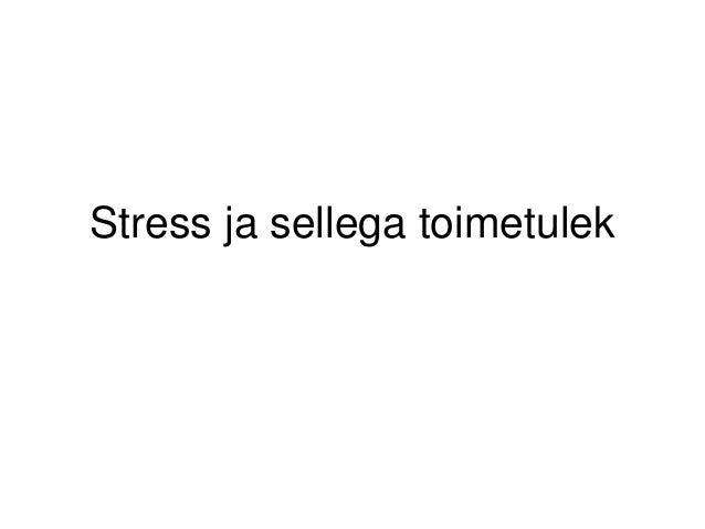 Stress ja sellega toimetulek