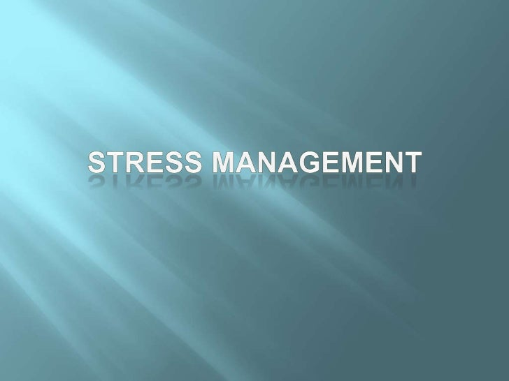Part 1 – Stress in GeneralPart 2 - Stress at WorkPart 3 – Stress Management